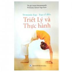 Sivananda Yoga - Yoga Cổ Điển: Triết Lý Và Thực Hành - Swami Sitaramananda (Hương Trang)