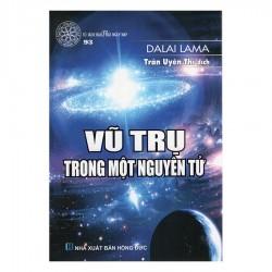 Vũ Trụ Trong Một Nguyên Tử - Dalai Lama (Hương Trang)