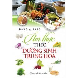 Ẩm Thực Theo Dưỡng Sinh Trung Hoa - Đông A Sáng (Hương Trang)