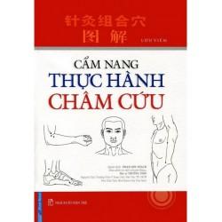 Cẩm Nang Thực Hành Châm Cứu - Lý Minh Tuấn (Hương Trang)