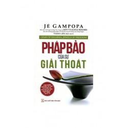 Pháp Bảo Của Sự Giải Thoát - Jé Gampopa (Hương Trang)