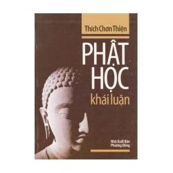 Phật Học Khái Luận - Thích Chơn Thiện (Hương Trang)