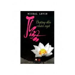 Thiền - Đường Đến Chân Ngã - Michal Levin (Hương Trang)