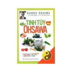 Tinh Túy Ohsawa - George Ohsawa - Huỳnh Văn Ba dịch (Hương Trang)