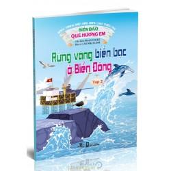 Biển Đảo Quê Hương Em - Tập 2: Rừng Vàng Biển Bạc Ở Biển Đông -  Phan Thị Lệ, Lâm Nhật Linh  (Nhà Sách Phương Nam)