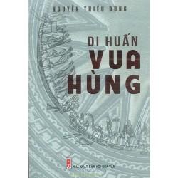 Di Huấn Vua Hùng - Nguyễn Thiếu Dũng (Nhà Sách Phương Nam)