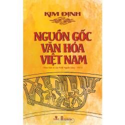 Nguồn Gốc Văn Hóa Việt Nam - Kim Định (Nhà Sách Phương Nam)