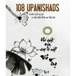 108 Upanishads: Bí Mật Của Mọi Bí Mật Vũ Trụ - Cộng Đồng Sống Thiền (ThaiHa Books)