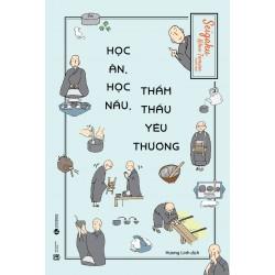 Học Ăn, Học Nấu, Thẩm Thấu Yêu Thương - Seigaku Matsumoto (ThaiHa Books)