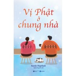 Vị Phật Ở Chung Nhà - Sarah Napthali (ThaiHa Books)