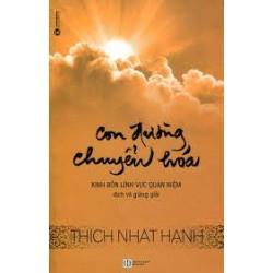 Con Đường Chuyển Hóa - Thích Nhất Hạnh  (ThaiHa Books)