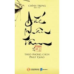 Đắc Nhân Tâm Theo Phong Cách Phật Giáo - Chính Trung (ThaiHa Books)