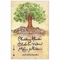Phương Thuốc Chánh Niệm Mầu Nhiệm - Chân Đẳng Nghiêm (ThaiHa Books)