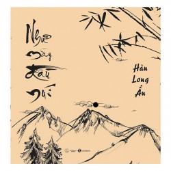 Như Mây Đầu Núi - Hàn Long Ẩn (ThaiHa Books)