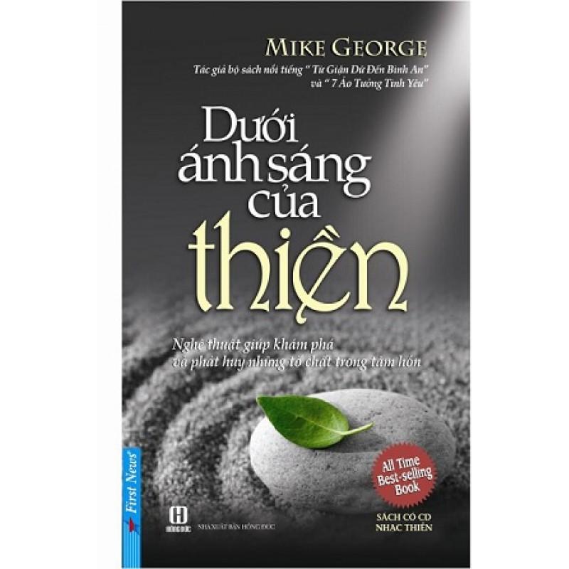 Dưới Ánh Sáng Của Thiền -  Mike George (Trí Việt)