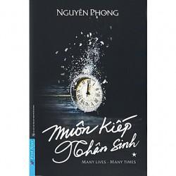 Muôn Kiếp Nhân Sinh - Nguyên Phong  (Trí Việt)