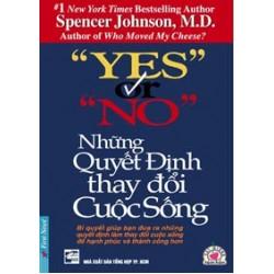 Những Quyết Định Thay Đổi Cuộc Sống - Spencer Johnson (Trí Việt)