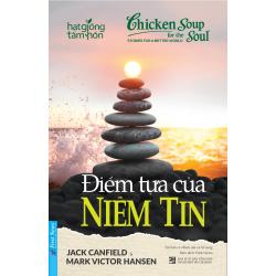 Điểm Tựa Của Niềm Tin - Jack Canfield, Mark Victor Hansen (Trí Việt)