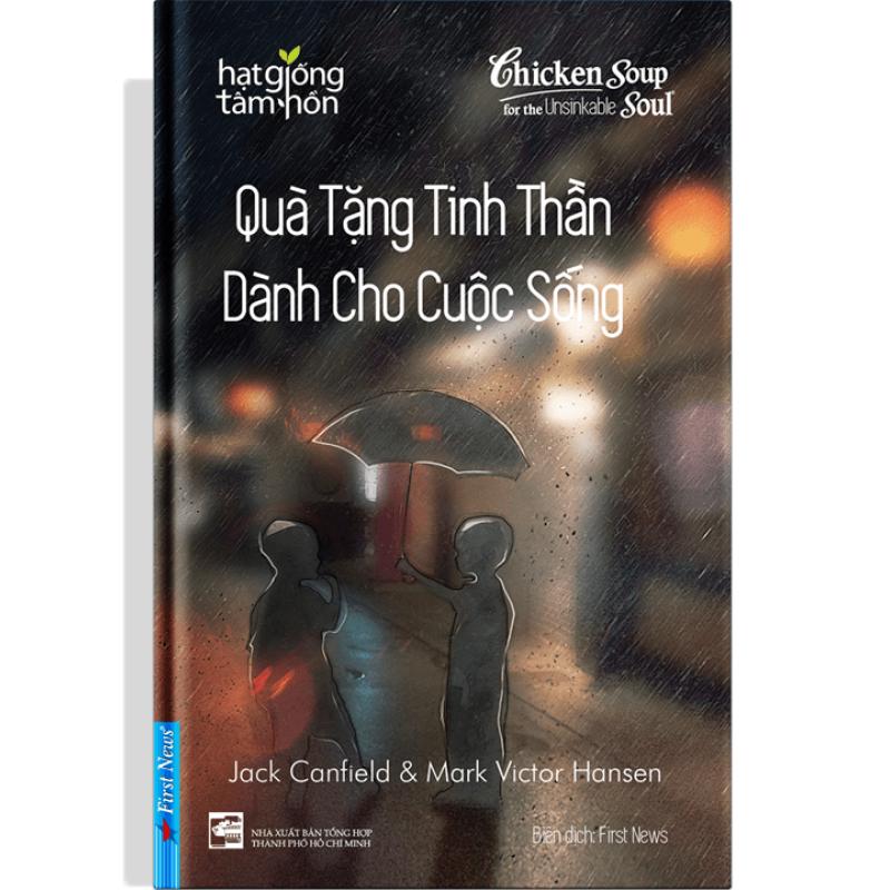 Quà Tặng Tinh Thần Dành Cho Cuộc Sống - First News (Trí Việt)