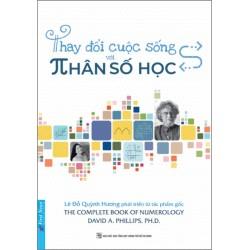 Thay Đổi Cuộc Sống Với Nhân Số Học - Lê Đỗ Quỳnh Hương  (Trí Việt)