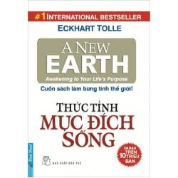 Thức Tỉnh Mục Đích Sống  - Eckhart Tolle (Trí Việt)